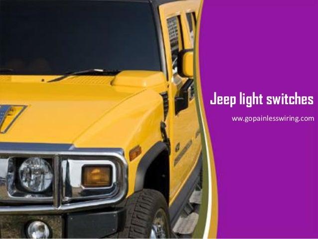 Brilliant Jeep Light Switches Go Painless Wiring Wiring Database Xlexigelartorg