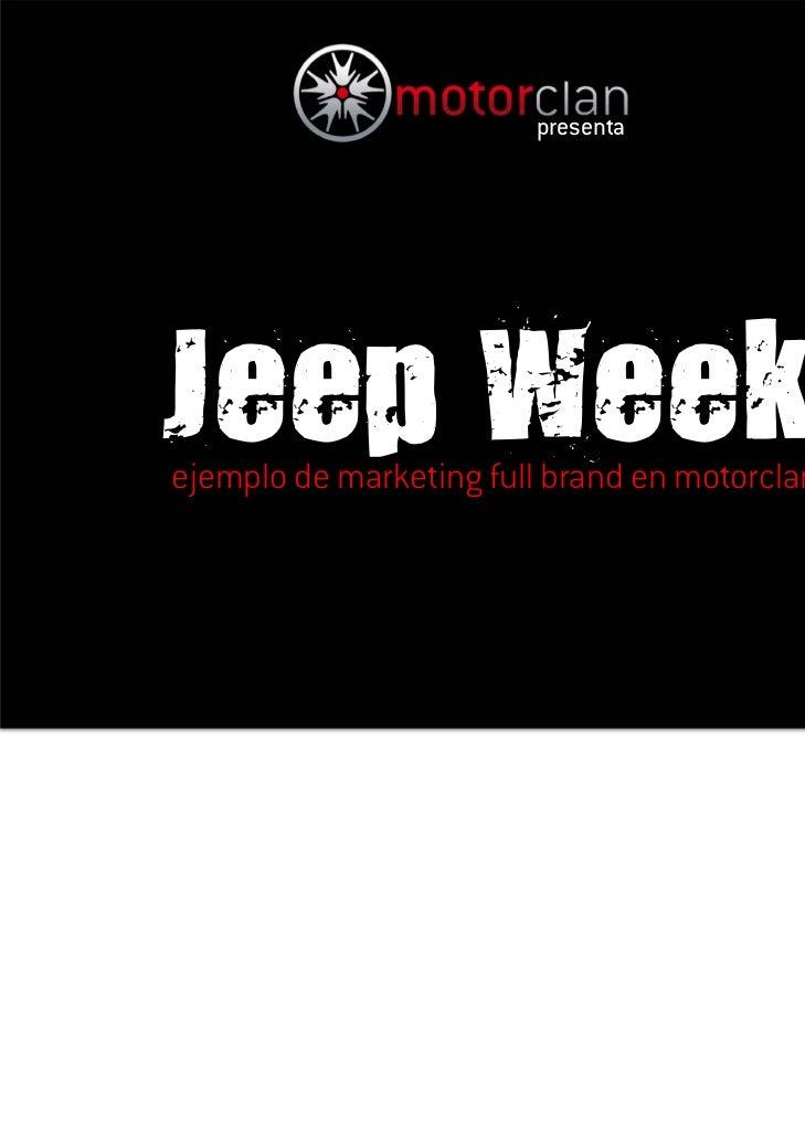 presentaJeep Weekejemplo de marketing full brand en motorclan