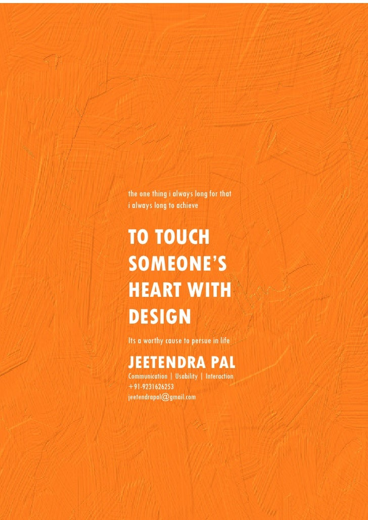 the one thing i always long for that i always long to achieve   TO TOUCH SOMEONE'S HEART WITH DESIGN Its a worthy cause to...