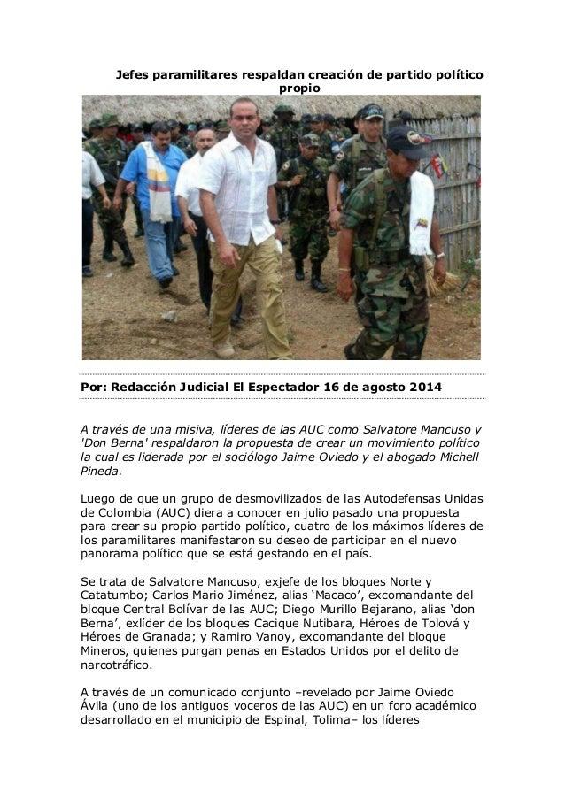 Jefes paramilitares respaldan creación de partido político propio Por: Redacción Judicial El Espectador 16 de agosto 2014 ...