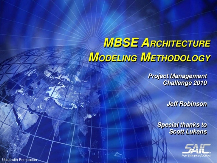 MBSE ARCHITECTURE                       MODELING METHODOLOGY                                Project Management            ...