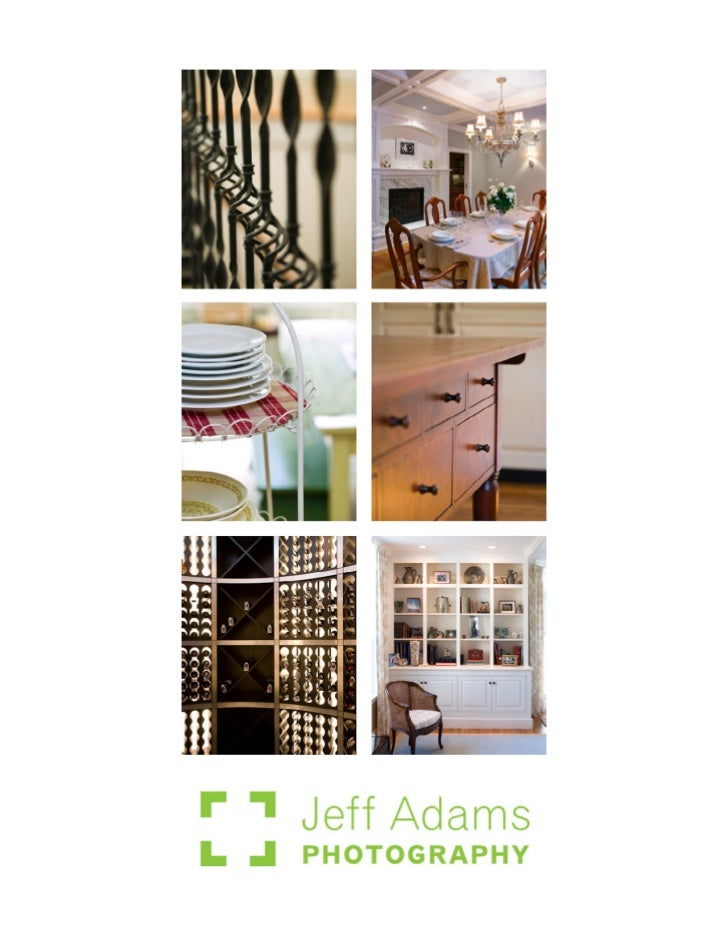 Jeff shoots residential interior and exterior           Jeff Adams Photography                                            ...
