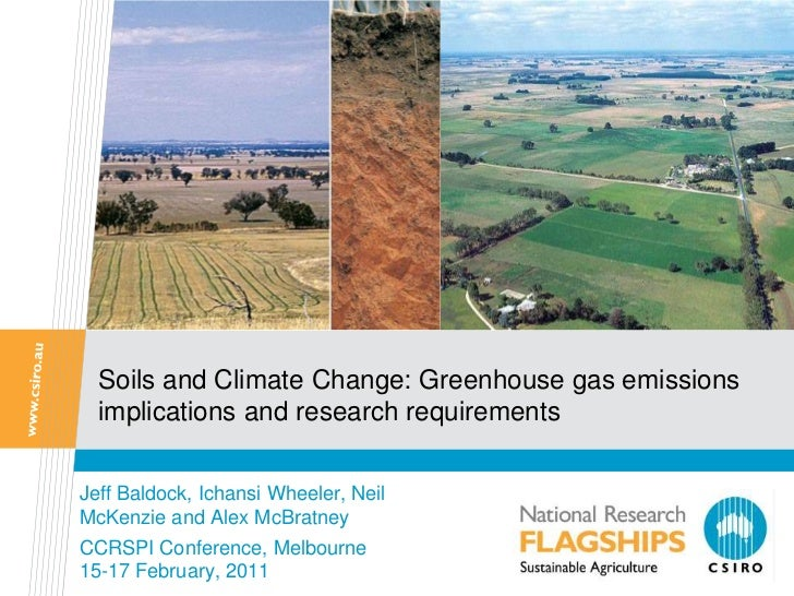 Soils and Climate Change: Greenhouse gas emissions  implications and research requirementsJeff Baldock, Ichansi Wheeler, N...