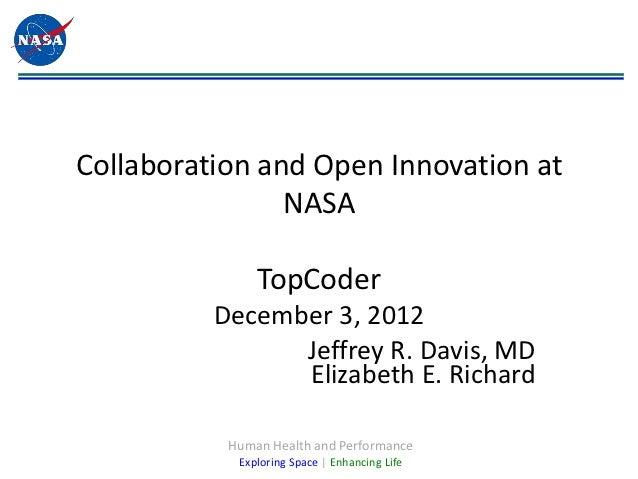 Collaboration and Open Innovation at                NASA               TopCoder          December 3, 2012                J...