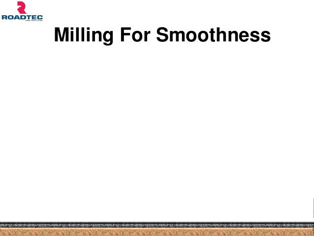 Milling For Smoothness