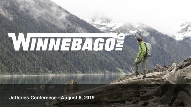 Jefferies Conference - August 6, 2019