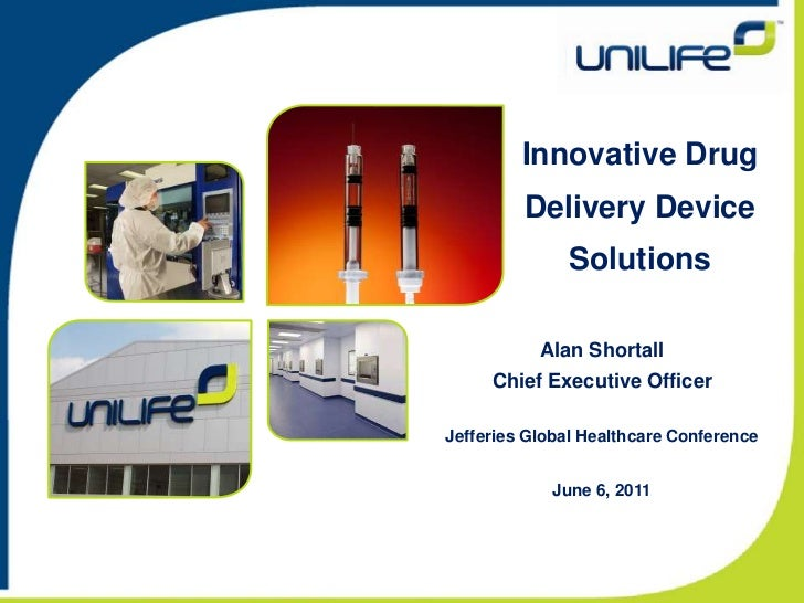 Innovative Drug Delivery Device Solutions<br />Alan Shortall<br />Chief Executive Officer<br />Jefferies Global Healthcare...