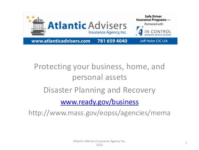 Protecting your business, home, and           personal assets   Disaster Planning and Recovery         www.ready.gov/busin...