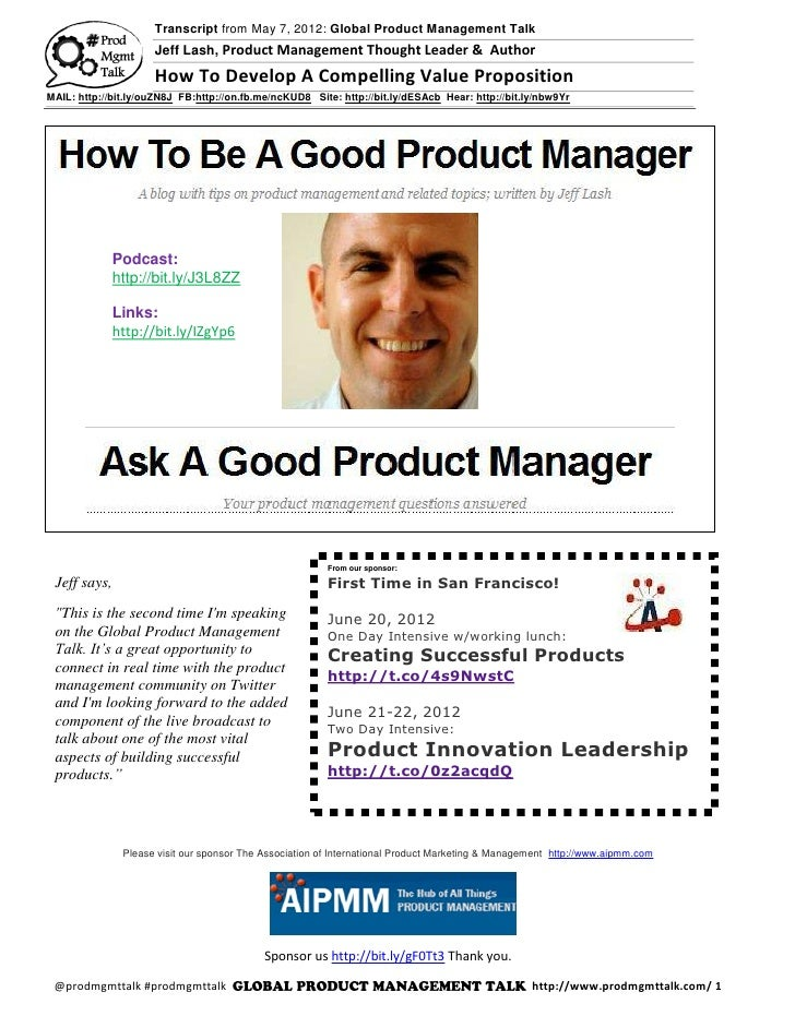 Transcript from May 7, 2012: Global Product Management Talk                     Jeff Lash, Product Management Thought Lead...