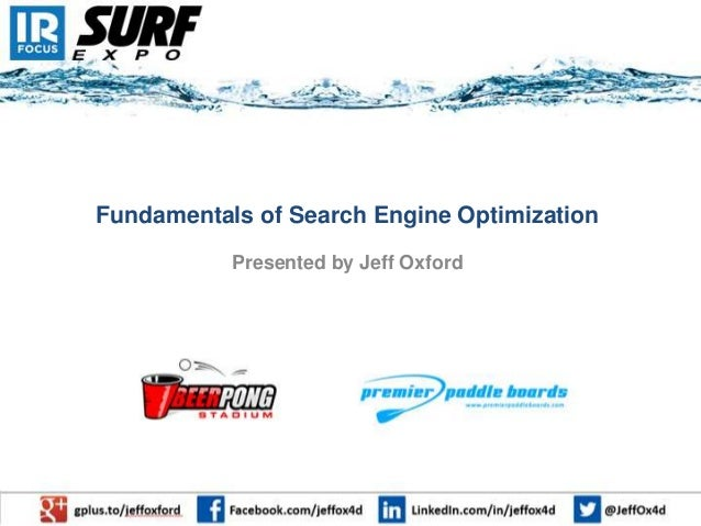 Fundamentals of Search Engine Optimization Presented by Jeff Oxford