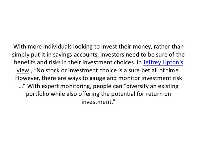 With more individuals looking to invest their money, rather than simply put it in savings accounts, investors need to be s...