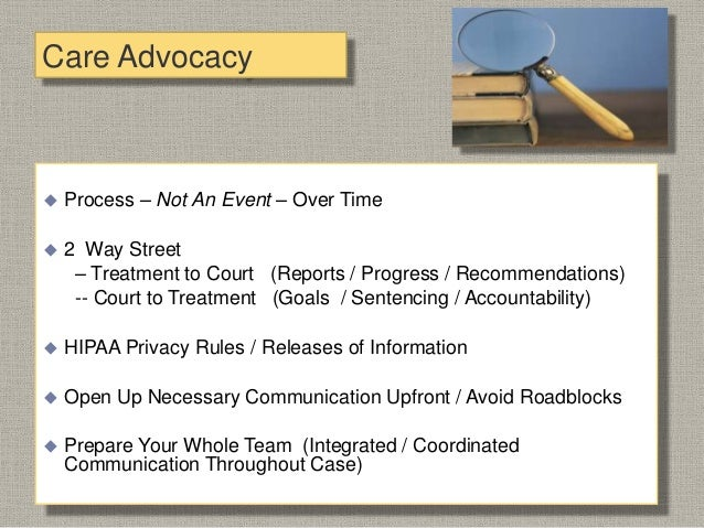 Care Advocacy  Involve Client As Much As Possible  Case Management versus Case Handling  Motivation / Reality Testing /...