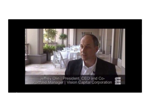 Vision Capital: Real Estate & Publicly Traded Securities - Interview: Jeffrey Olin - Private Wealth Management Summit