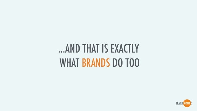 - PEOPLE FIRST TRUST PEOPLE - THEN THEY TRUST THE STORIES THEY TELL - THEN THEY TRUST BRANDS