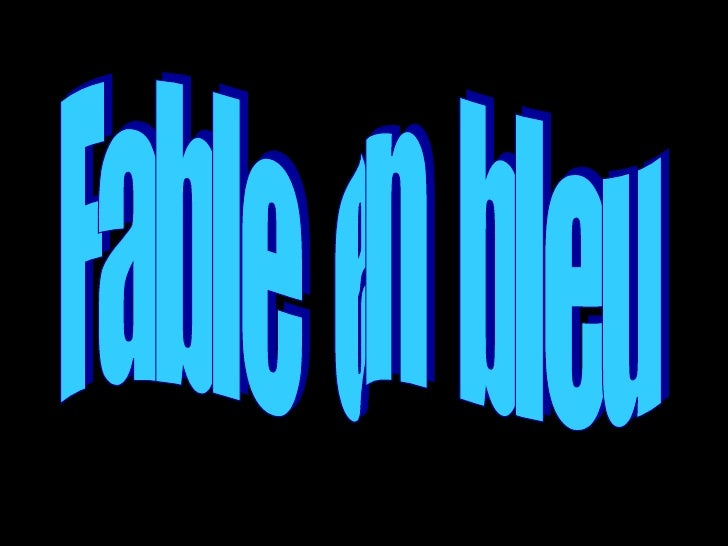 Fable  en  bleu