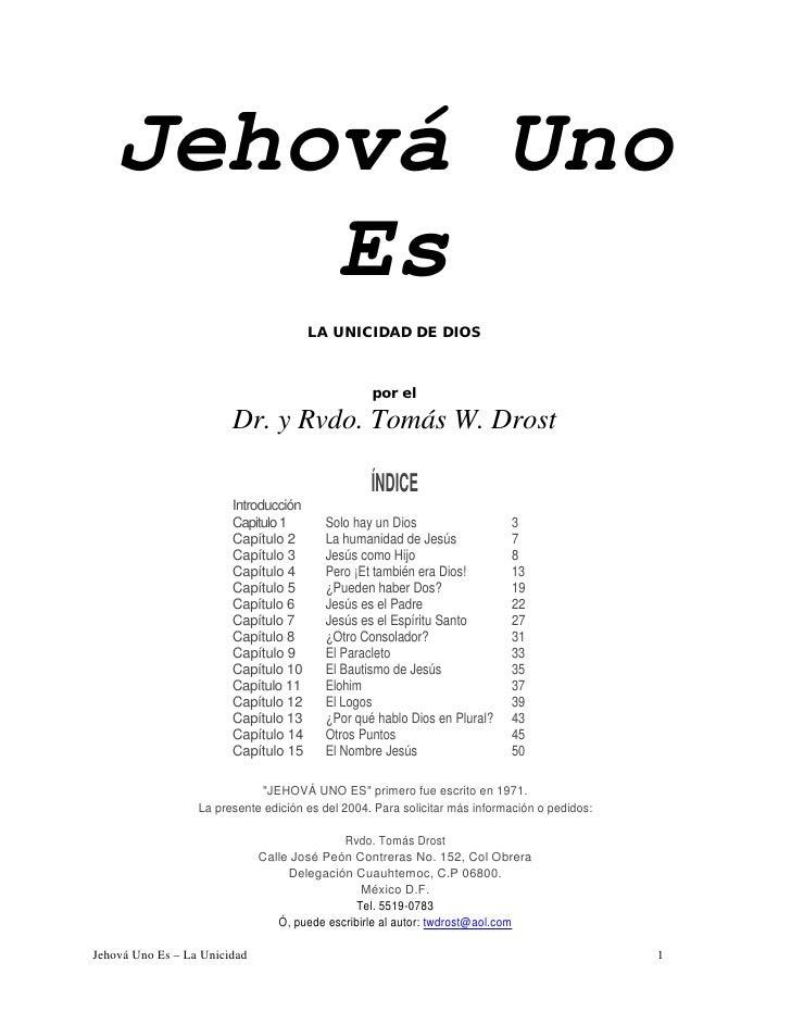 Jehová Uno        Es                                        LA UNICIDAD DE DIOS                                           ...