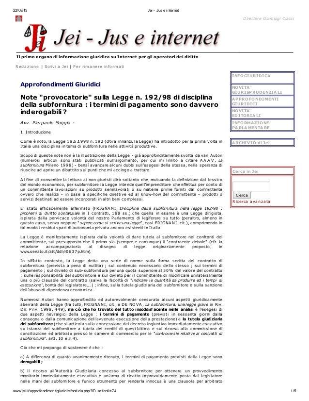 22/08/13 Jei - Jus e internet www.jei.it/approfondimentigiuridici/notizia.php?ID_articoli=74 1/5 Direttore Gianluigi Ciacc...