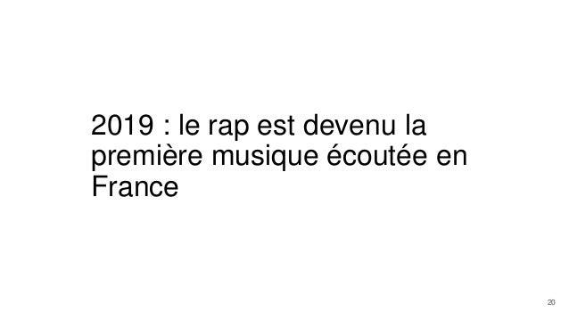 2019 : le rap est devenu la première musique écoutée en France 20