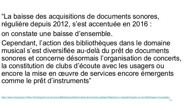 """""""La baisse des acquisitions de documents sonores, régulière depuis 2012, s'est accentuée en 2016 : on constate une baisse ..."""