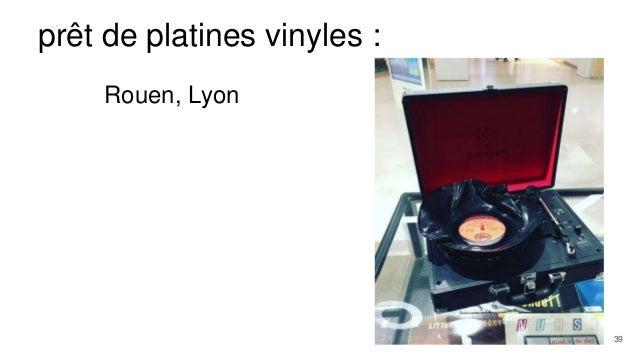 prêt de platines vinyles : Rouen, Lyon 39