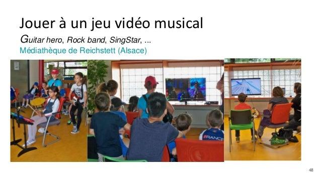 Jouer à un jeu vidéo musical Guitar hero, Rock band, SingStar, ... Médiathèque de Reichstett (Alsace) 48