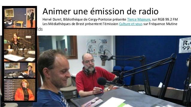 Animer une émission de radio Hervé Duret, Bibliothèque de Cergy-Pontoise présente Tierce Majeure, sur RGB 99.2 FM Les Médi...
