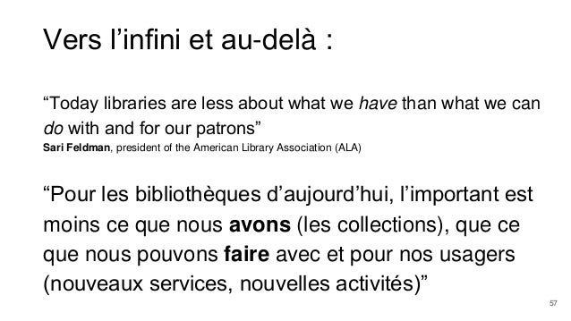 """Vers l'infini et au-delà : """"Today libraries are less about what we have than what we can do with and for our patrons"""" Sari..."""