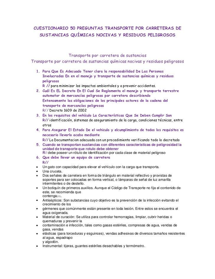 CUESTIONARIO 50 PREGUNTAS TRANSPORTE POR CARRETERAS DE SUSTANCIAS QUÍMICAS NOCIVAS Y RESIDUOS PELIGROSOS<br />Transporte p...