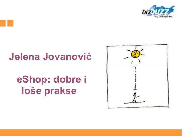 Jelena Jovanović eShop: dobre i loše prakse