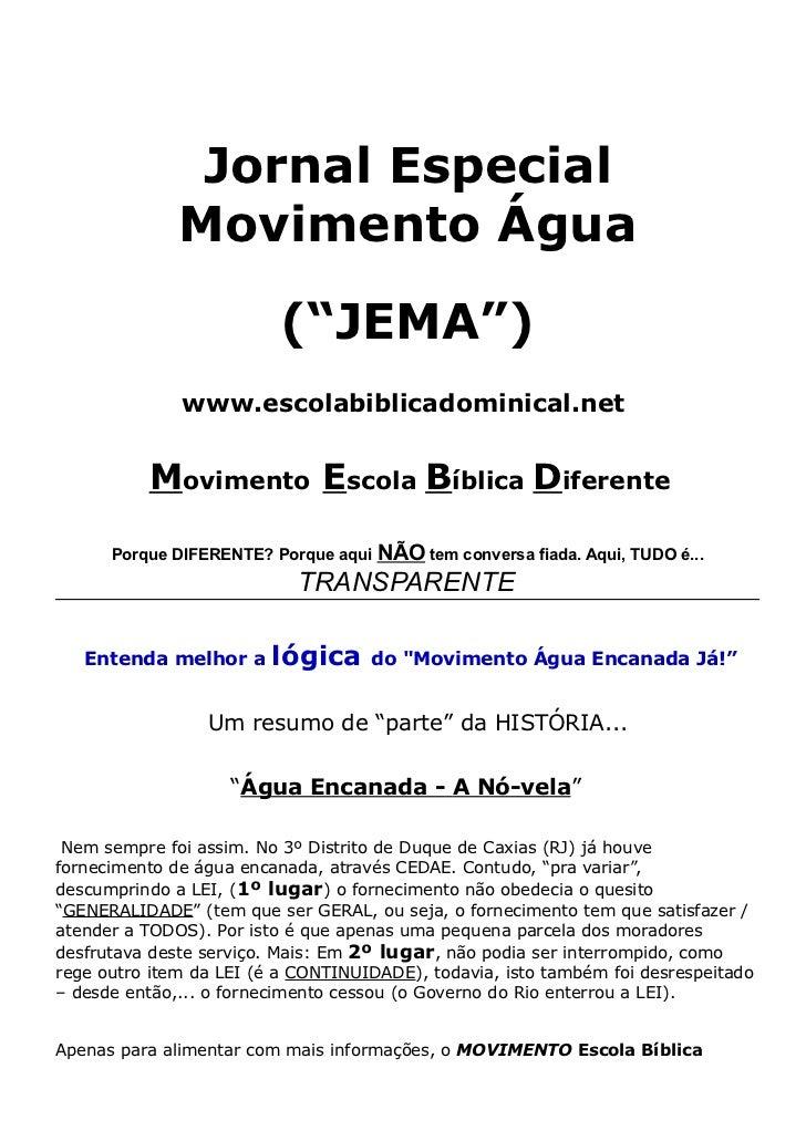 """Jornal Especial              Movimento Água                          (""""JEMA"""")              www.escolabiblicadominical.net ..."""