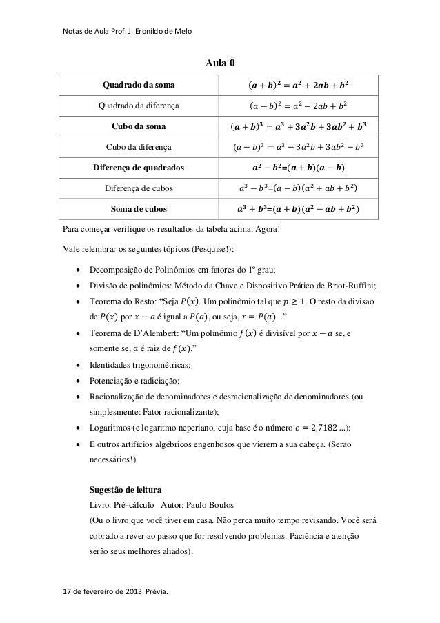 Notas de Aula Prof. J. Eronildo de Melo                                           Aula 0            Quadrado da soma      ...