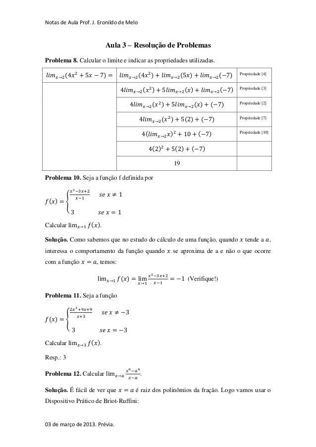 Notas de Aula Prof. J. Eronildo de Melo                          Aula 3 – Resolução de ProblemasProblema 8. Calcular o lim...