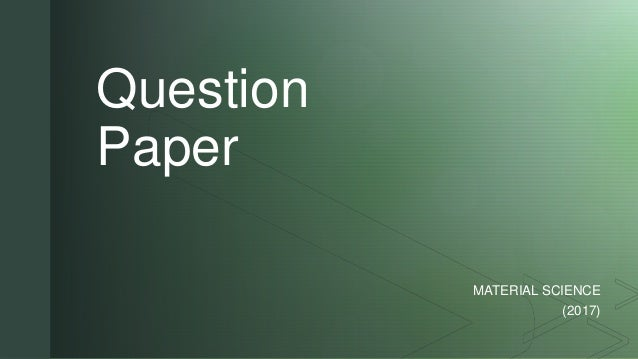 AMIE - Question Paper of Material Science (Summer 2017)