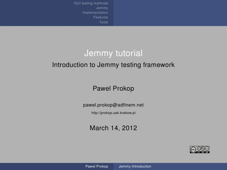 GUI testing methods                   Jemmy           Implementation                  Features                     Tools  ...