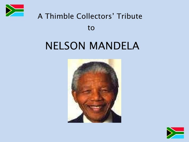 A Thimble Collectors' Tribute  to NELSON MANDELA