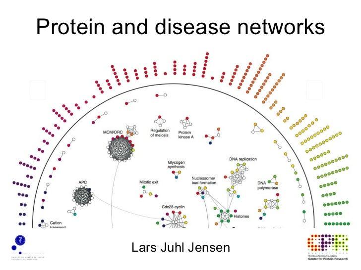 Protein and disease networks         Lars Juhl Jensen
