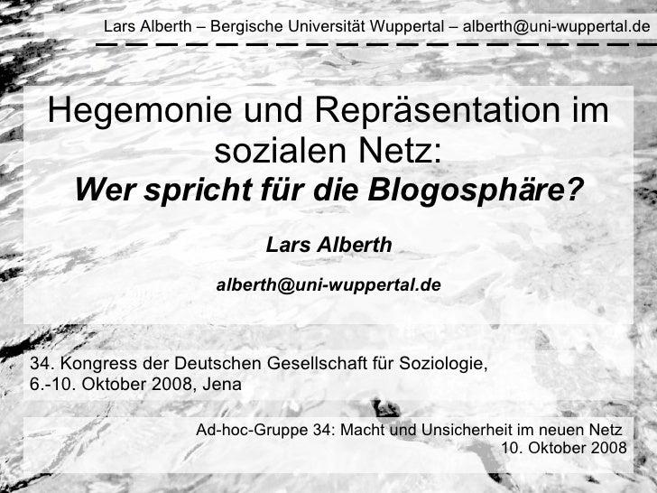 34. Kongress der Deutschen Gesellschaft für Soziologie, 6.-10. Oktober 2008, Jena Ad-hoc-Gruppe 34: Macht und Unsicherheit...