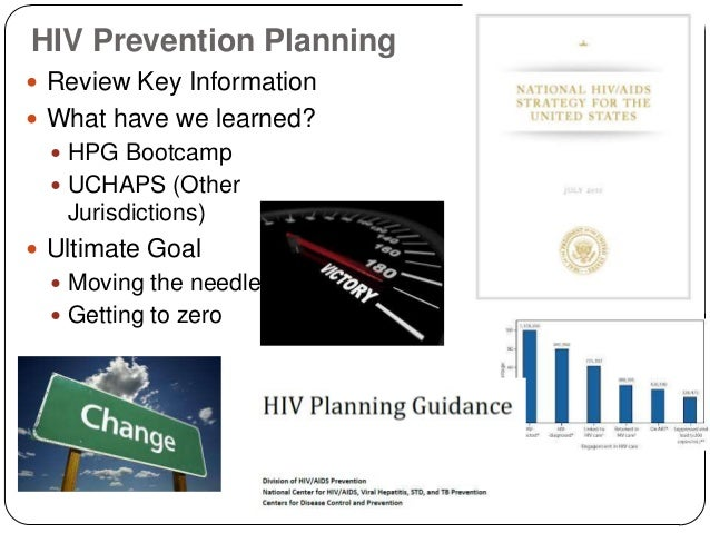 HIV Prevention Planning  Review Key Information  What have we learned?  HPG Bootcamp  UCHAPS (Other Jurisdictions)  U...