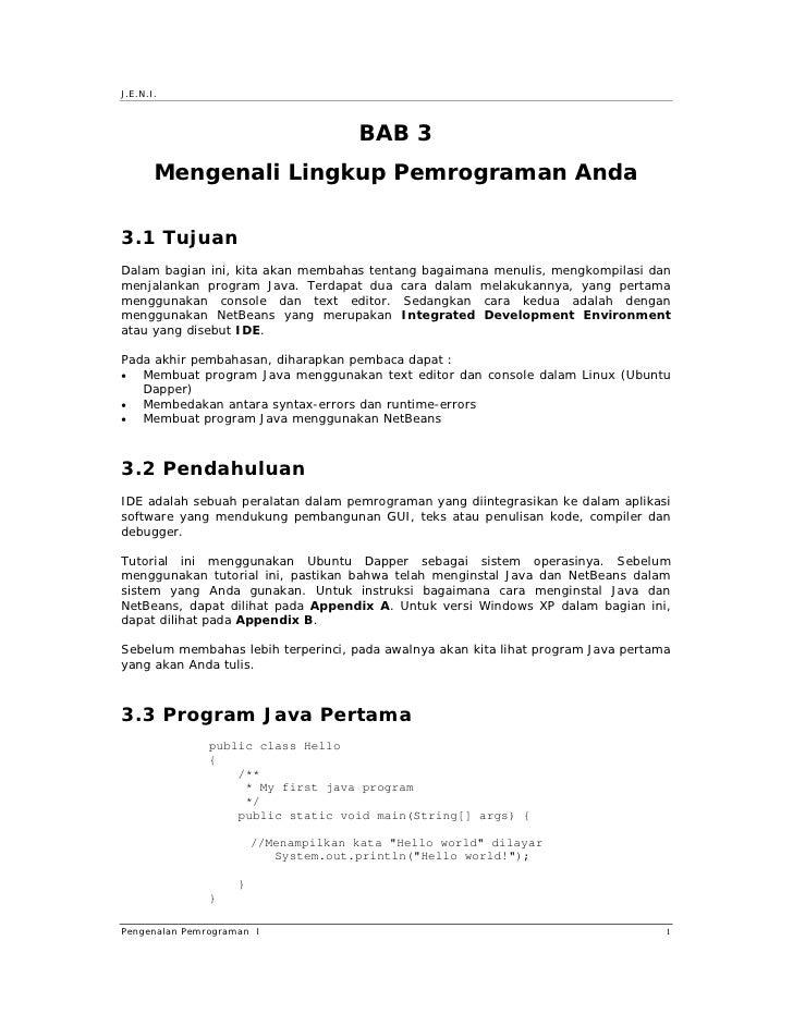 J.E.N.I.                                          BAB 3        Mengenali Lingkup Pemrograman Anda  3.1 Tujuan Dalam bagian...