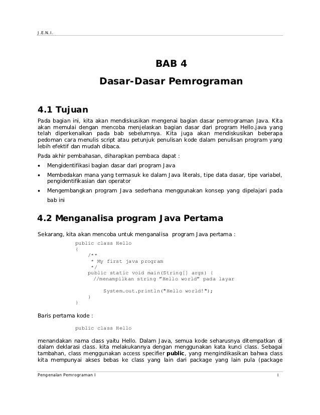 J.E.N.I.                                           BAB 4                           Dasar-Dasar Pemrograman4.1 TujuanPada b...