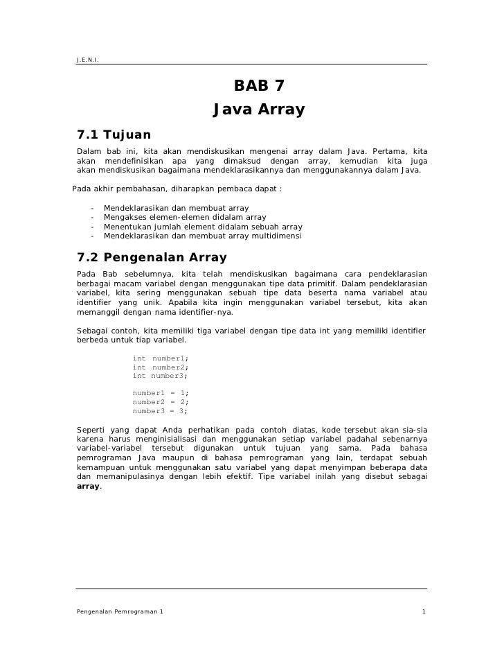 J.E.N.I.                                              BAB 7                                      Java Array  7.1 Tujuan  D...