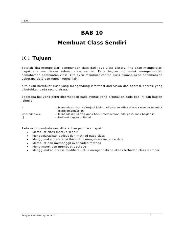 J.E.N.I.                                             BAB 10                            Membuat Class Sendiri   Tujuan ...