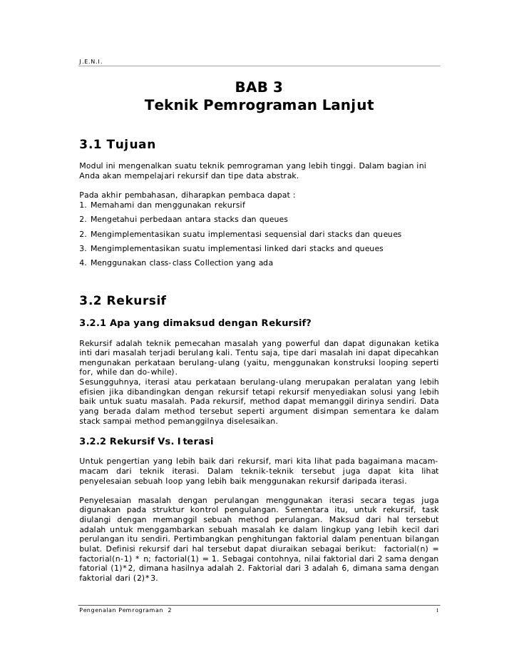 J.E.N.I.                              BAB 3                 Teknik Pemrograman Lanjut  3.1 Tujuan Modul ini mengenalkan su...