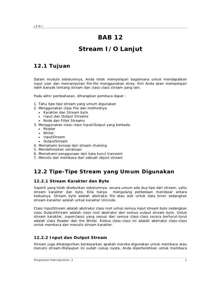 J.E.N.I.                                       BAB 12                            Stream I/O Lanjut  12.1 Tujuan  Dalam mod...