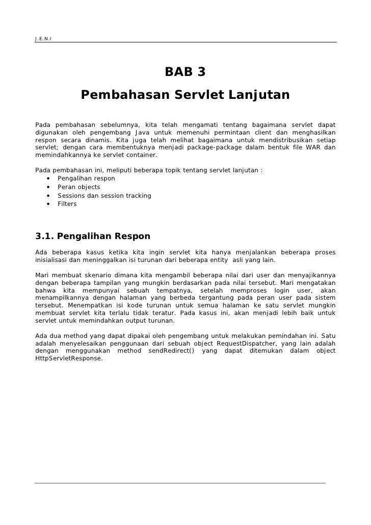 J.E.N.I                                             BAB 3                 Pembahasan Servlet Lanjutan  Pada pembahasan seb...