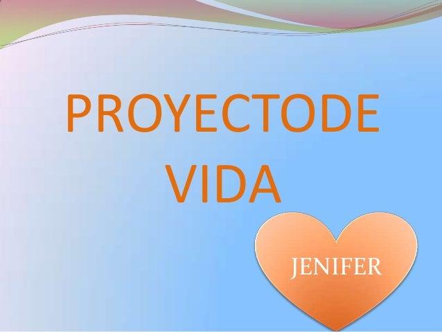 PROYECTODE VIDA JENIFER