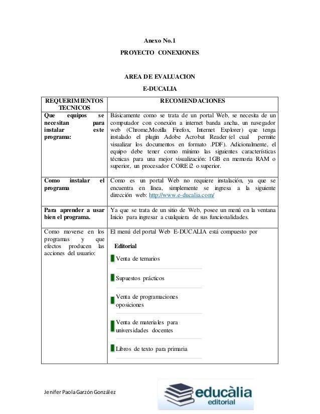 JeniferPaolaGarzónGonzález Anexo No.1 PROYECTO CONEXIONES AREA DE EVALUACION E-DUCALIA REQUERIMIENTOS TECNICOS RECOMENDACI...