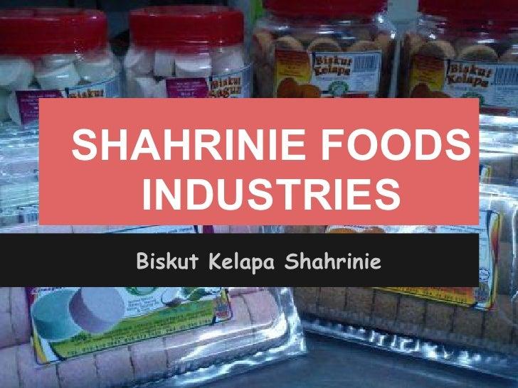 SHAHRINIE FOODS  INDUSTRIES  Biskut Kelapa Shahrinie