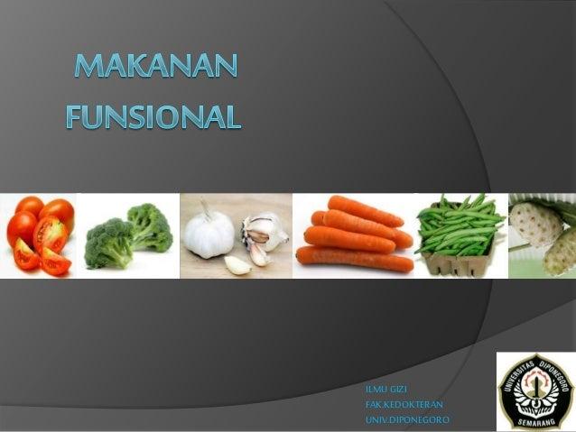 Jenis Dan Sifat Makanan Fungsional