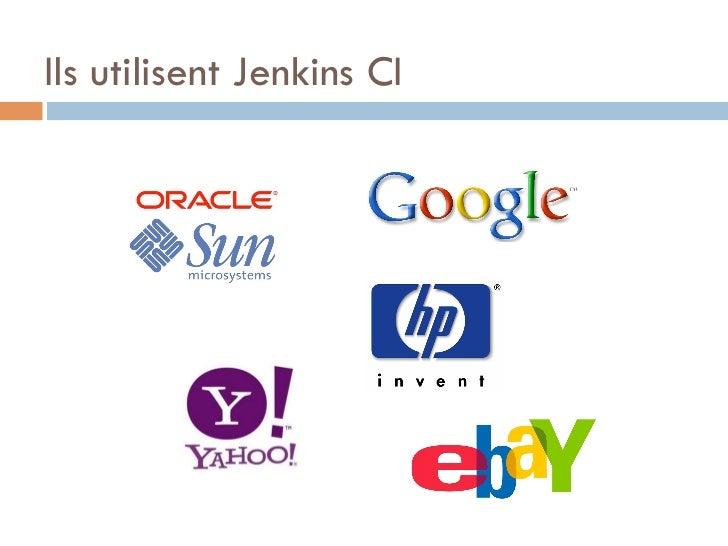 Ils utilisent Jenkins CI